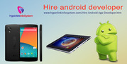 Hire Android Developer at an Amazingly Cost Effective Rate of $15/hr